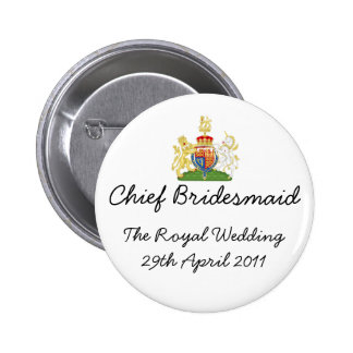 Chief Bridesmaid - fun Royal wedding badge