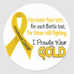 Childhood Cancer For Every…..I Proudly Wear Gold 1 Round Sticker