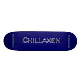 Chillaxen Skateboard