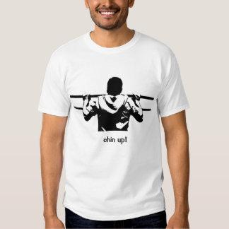 Chin Up! Tee Shirt