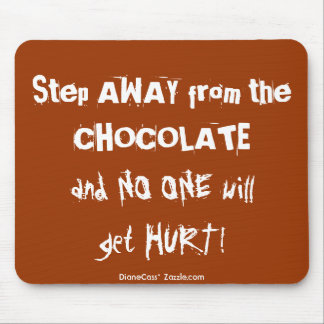 Chocoholic Chocolate Warning Mouse Pad
