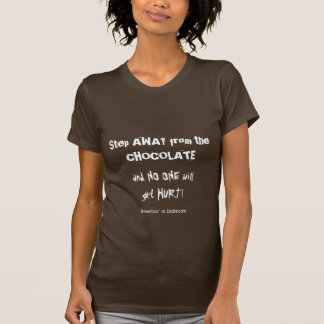 Chocoholic Chocolate Warning Shirts