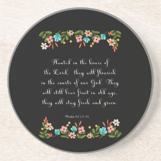 Christian Quote Art - Psalm 92:13-14 Sandstone Coaster