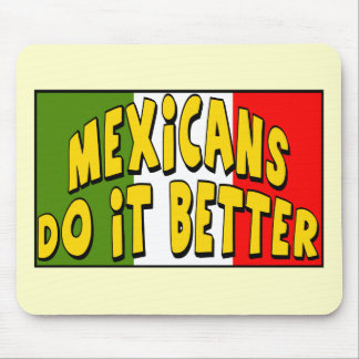 Cinco de Mayo Do It Better T-shirts and Gifts Mouse Pad
