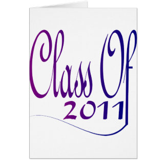 Class Of 2011 Greeting Card