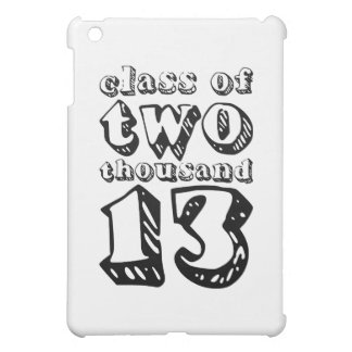 Class of two thousand 13 - Black Cover For The iPad Mini
