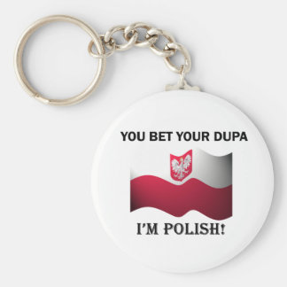 Classic You Bet Your Dupa Basic Round Button Key Ring