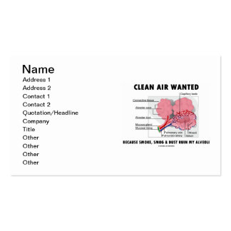 Clean Air Wanted Because Smoke Smog Dust Ruin My Pack Of Standard Business Cards