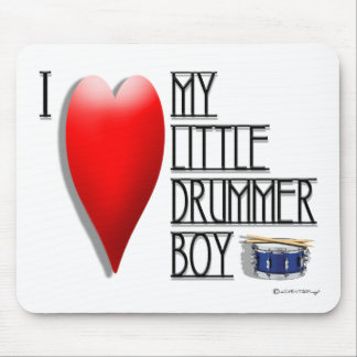 Click It Loud (I LOVE MY LITTLE DRUMMER BOY) Mouse Pad