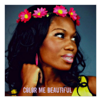 """""""Color Me Beautiful"""" Poster"""