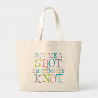Colorful Buy Me A Shot Jumbo Tote Bag