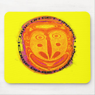 Come On Get Happy! Mouse Pad
