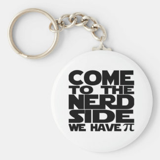 Come To The Nerd Side We Have Pi Basic Round Button Key Ring