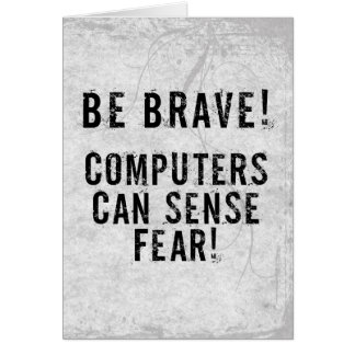 Computer Fear Greeting Card