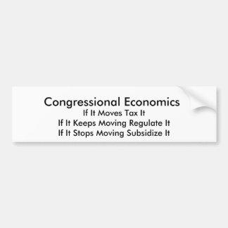 Congressional Economics, If It Moves Tax ItIf I... Bumper Sticker