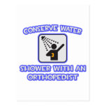 Conserve Water .. Shower With an Orthopaedist Postcard