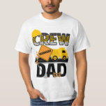 Construction Dad Shirt, Birthday Shirt, Dump Truck Shirts