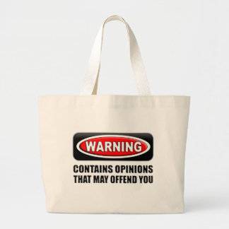 Contains Opinions That May Offend You Jumbo Tote Bag