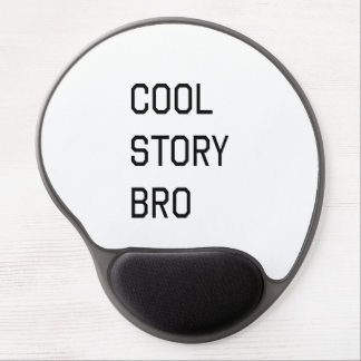 Cool Story Bro Gel Mouse Pad