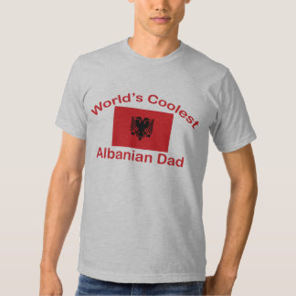 Coolest Albanian Dad Shirts