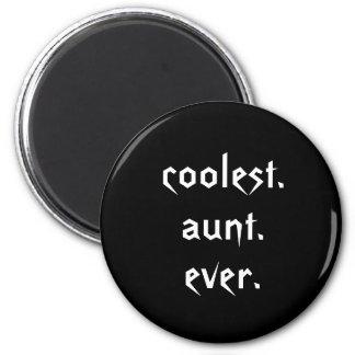 Coolest Aunt Ever Magnet