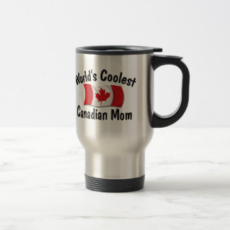 Coolest Canadian Mom Stainless Steel Travel Mug