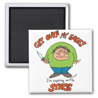 Coping With Stress Square Magnet