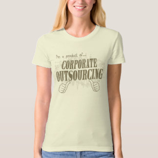 corporate outsourcing t-shirts