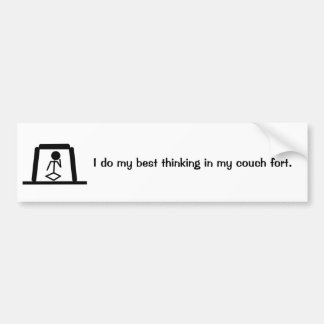 Couch Fort Thinking Bumper Sticker