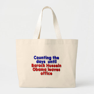 Counting the days until Barack Hussein Obama... Jumbo Tote Bag