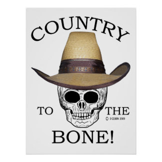 Country to the Bone Poster