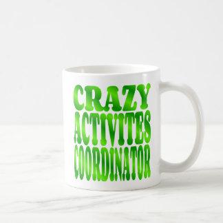 Crazy Activities Coordinator in Green Basic White Mug