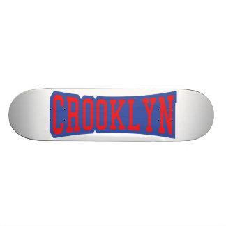 CROOKLYN, NYC SKATE BOARD