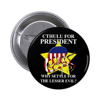 Cthulu for President - the button
