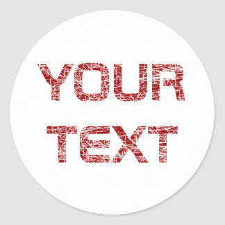 Custom Grungy Text Round Sticker