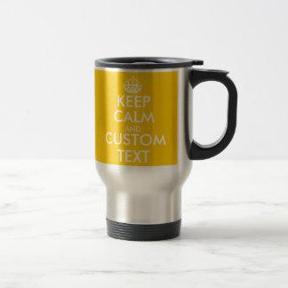 Custom yellow Keep Calm and your text travel mug