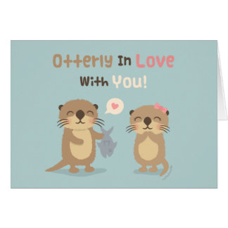 Cute Funny Otterly in Love With You Otter Pun Greeting Card