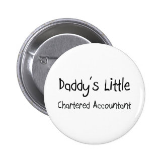 Daddy's Little Chartered Accountant 6 Cm Round Badge