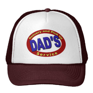 Dad's Pick Up and Delivery Service Cap