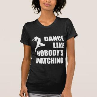 Dance Like Nobody's Watching Tee Shirt