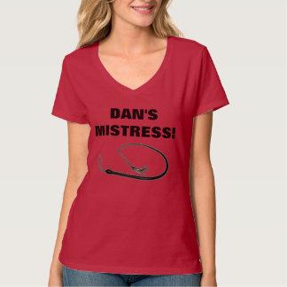 DAN'S MISTRESS! TEES