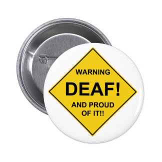 Deaf Proud 6 Cm Round Badge