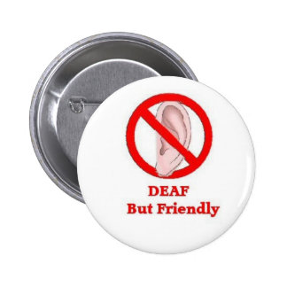 deaf sign 6 cm round badge