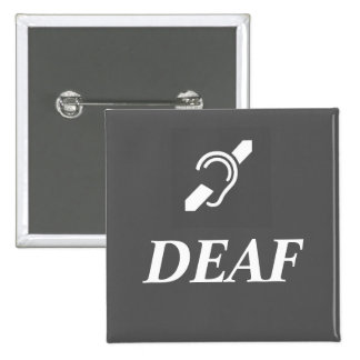 DEAF SYMBOL with the word DEAF 15 Cm Square Badge