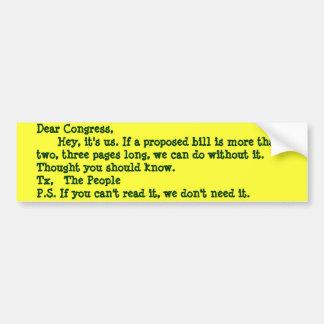 Dear Congress,      Hey, it's us. If a proposed... Bumper Sticker