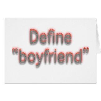 "Define ""boyfriend""  Double colors Greeting Card"