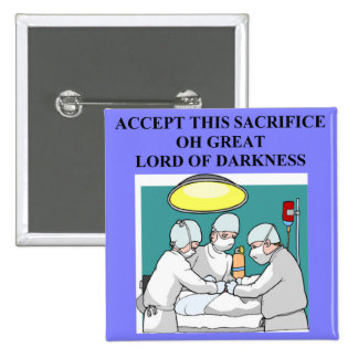 demonic doctor / surgeon joke 15 cm square badge