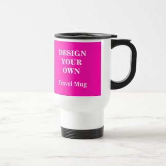 Design Your Own Travel Mug - Bright Pink and White