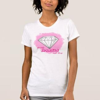 Diamonds Always Sparkle And Shine Shirt