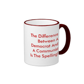 Difference Between A Democrat And A Communist Ringer Mug